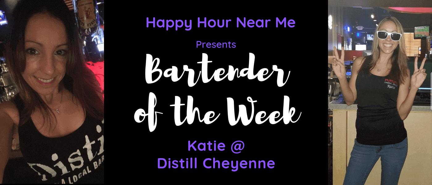 Bartender of the Week Katie at Distill on Cheyenne