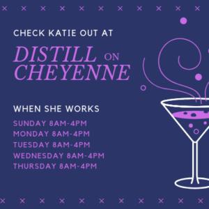 Katie-Distill-cheyenne-bartender-schedule