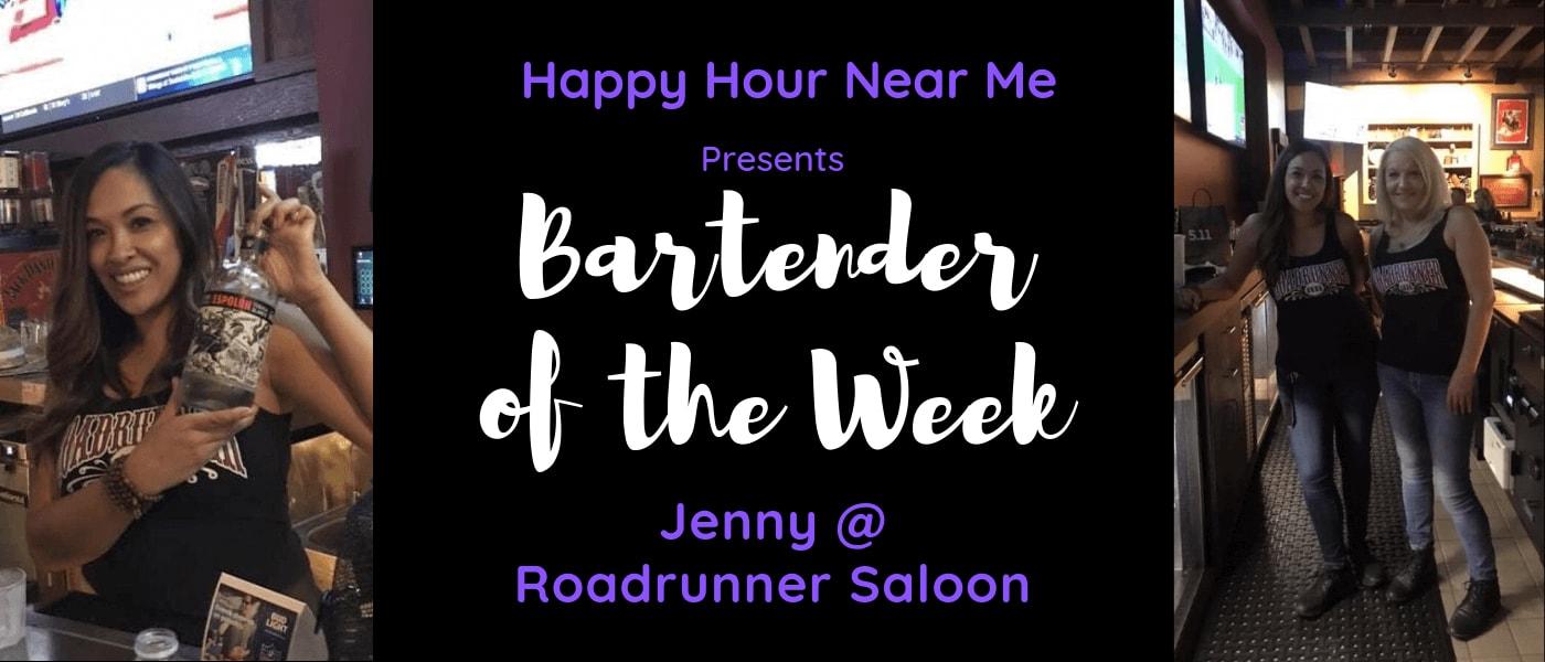 Bartender of the Week Jenny at Roadrunner!